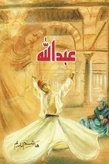Abdullah Novel By Hasham Nadim pdf Free Download