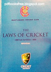 The Laws Of Cricket Official 200 Code 2nd Edition 2013 ...