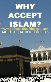 Why Accept Islam?