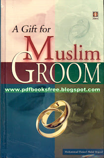 A Gift for Muslim Groom By Mufti Muhammad Abdul Majid