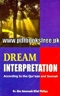Dream Interpretation By Abu Ameenah Bilal Philips
