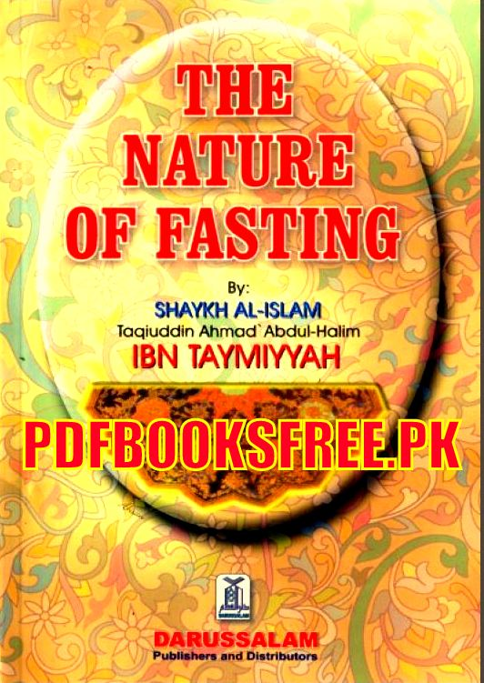 The Nature of Fasting by Ibn Taymiyyah Pdf Free Download